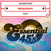 Summertime / Why (Digital 45) by The Belmonts