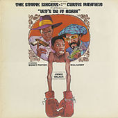 Let's Do It Again by The Staple Singers