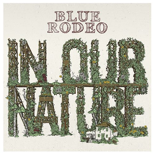 In Our Nature by Blue Rodeo