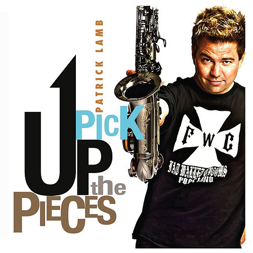 Pick up the Pieces by Various Artists