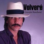 Volveré (Ranchera) by Diego Verdaguer