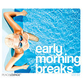 Early Morning Breaks, Vol. 2 by Various Artists