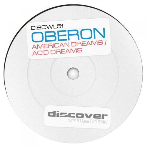 American Dreams / Acid Dreams by Oberon