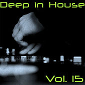 Deep in House, Vol. 15 by Various Artists