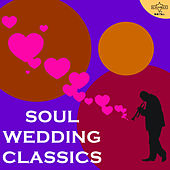 Soul Wedding Classics Featuring James Brown, Kool & The Gang, Gladys Knight & More! von Various Artists