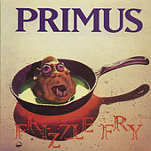 Frizzle Fry by Primus