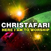Here I Am to Worship (Maxi Single) by Christafari
