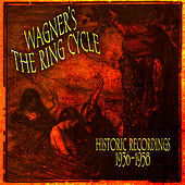 Wagner's The Ring Cycle - Historic Recordings 1936-1958 by Various Artists