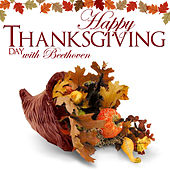 Happy Thanksgiving Day With Beethoven by Various Artists