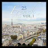 25 French Hits Vol. 1 by Various Artists