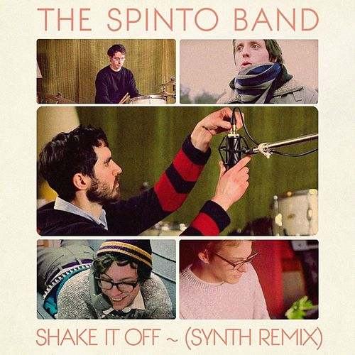Shake It Off (Synth Remix) - Single by The Spinto Band