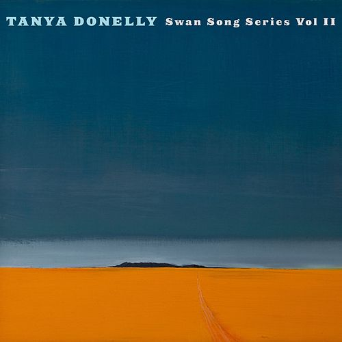 Swan Song Series Vol.2 by Tanya Donelly
