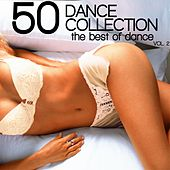 50 Dance Collection: The Best of Dance, Vol. 2 by Various Artists