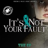 It's Not Your Fault by Soldier Hard