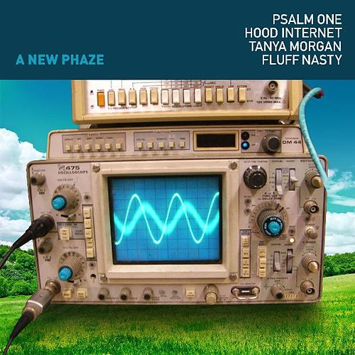 A New Phaze (feat. the Hood Internet, Tanya Morgan & Fluff Nasty) by Psalm One
