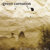 The Burden Is Mine...Alone by Green Carnation