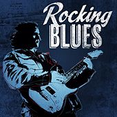 Rocking Blues by Various Artists