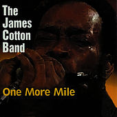 One More Mile by James Cotton