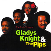 The Early Times Of by Gladys Knight