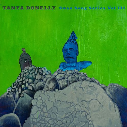 Swan Song Series Vol. 3 by Tanya Donelly