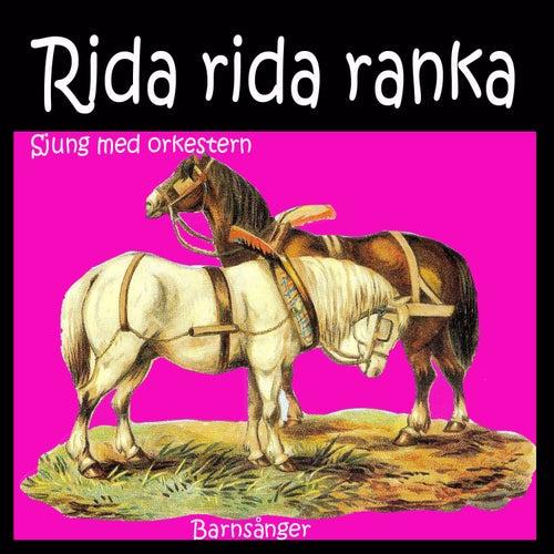 Rida Rida Ranka Barnsånger by Sjung med orkestern