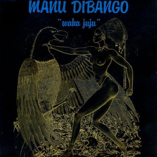Waka Juju by Manu Dibango