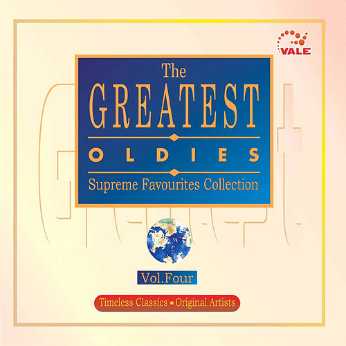 The Greatest Oldies, Vol. 4 by Various Artists