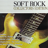 Soft Rock: Collector's Edition by Various Artists