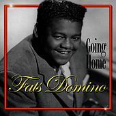 Going Home by Fats Domino