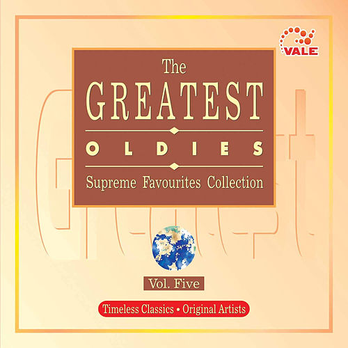 The Greatest Oldies, Vol. 5 by Various Artists