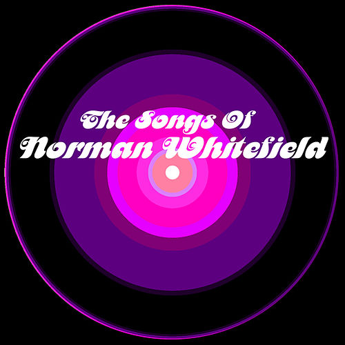The Songs Of Norman Whitfield by Norman Whitfield