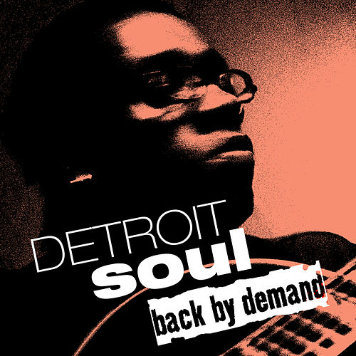 Detroit Soul Back by Demand by Various Artists