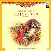 Wedding Songs Of Rajasthan by Langas and Manganiars