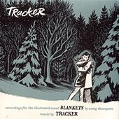 Blankets: Recordings For The Illustrated Novel by Tracker