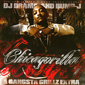 Chicagorilla - Gangsta Grillz Extra by DJ Drama