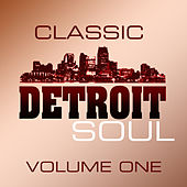 Classic Detroit Soul Volume 1 by Various Artists