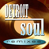 Detroit Soul Remixes by Various Artists