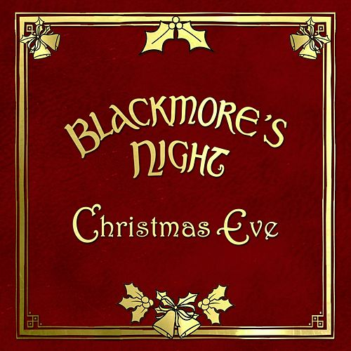 Christmas Eve by Blackmore's Night