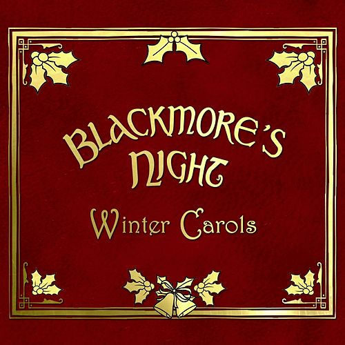 Winter Carols (2013 Version) by Blackmore's Night