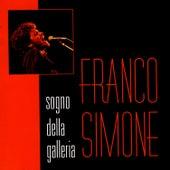 Sogno Della Galleria by Franco Simone