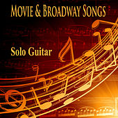 Movie and Broadway Songs: Solo Guitar by The O'Neill Brothers Group