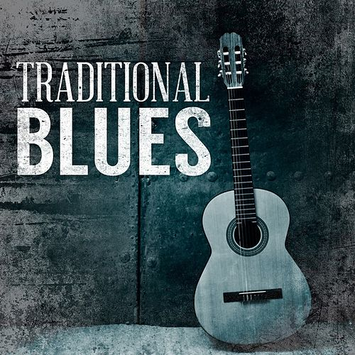 Traditional Blues by Various Artists