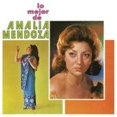 Lo Mejor de Amalia Mendoza by Amalia Mendoza