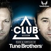 Club Session Presented By Tune Brothers von Various Artists
