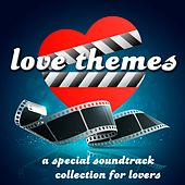 Love Themes (A Special Soundtrack Collection for Lovers) by Various Artists
