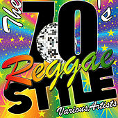 The 70's Reggae Style by Various Artists