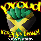 Proud: Ragga Time! von Various Artists