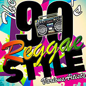 The 90's Reggae Style by Various Artists