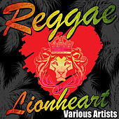Reggae Lionheart by Various Artists