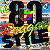 The 80's Reggae Style by Various Artists